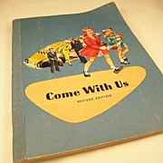 Charming 1959 Children's Reader - Come With Us - with great vintage illustrations