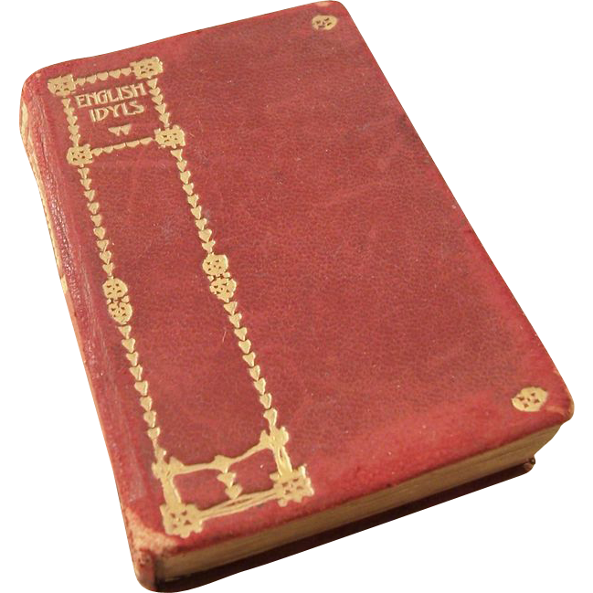 Miniature Book - Ca. 1900 - English Idylls by Alfred, Lord Tennyson