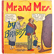 Mr. and Mrs. By Briggs Cartoon Book Copyright 1922 Whitman Publishing