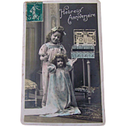 Hand Tinted French Post Card, Heureux Anniversaire, Little Girl and Big Doll, Vintage 1910