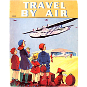Travel By Air Whitman Book Copyright 1940