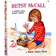 Betsy McCall: A Paper Doll Story Book, Uncut and Complete, A Little Golden Book, by Selma Robinson, Original Vintage 1965