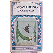 Joe Strong The Boy Fish by Vance Barnum, Whitman, Hardcover Book With Dust Jacket, Vintage 1931