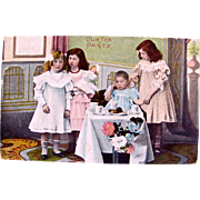 Tuck Coloured Real Photo Postcard, Our Tea Party, Little Girls, China Doll, Table Set For Tea, Postmarked 1907