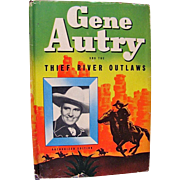 Gene Autry And The Thief River Outlaws by Bob Hamilton, Whitman, Hardcover Book With Dust Jacket, Vintage 1944