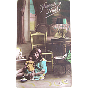 Tinted French Real Photo Postcard, Little Girl, Kitten and Doll, Heureux Noel, Dated 1912