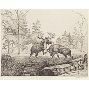 "OTTO WACKERNAGEL  (German/American, 1885-1969)  - ""Fighting Moose""  Signed 1945 Etching."