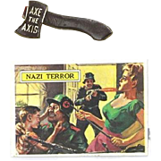 """WWII Patriotic Pin """"Axe The Axis"""" and a Topps Non-Sport Trading Card """"Nazi Terror"""""""