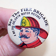 Wonderful MGM Souvenir Celluloid Pin for The Fire Brigade - 1926!