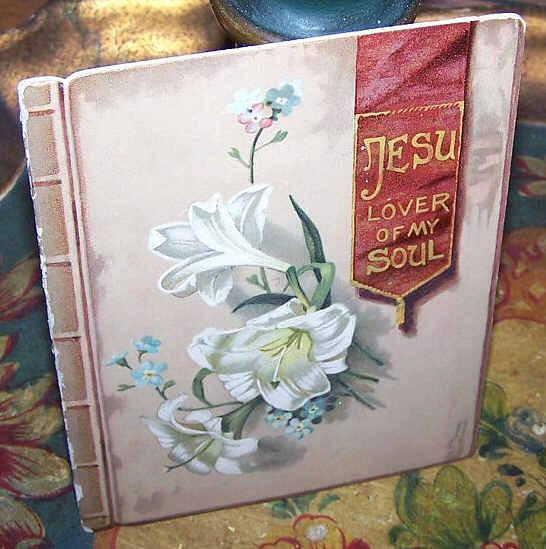 ANTIQUE VICTORIAN Religious Booklet - Jesu, Lover of My Soul