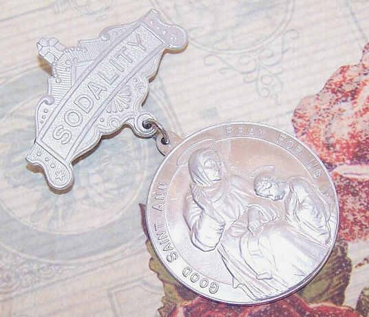 Vintage Religious Badge/Pin of Aluminum - Sodality (Saint Anne and the Indant Mary)!