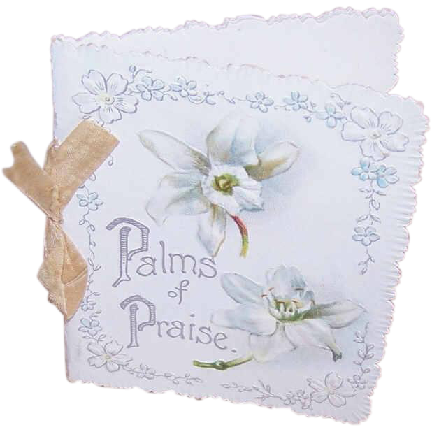 VICTORIAN Booklet with Floral Chromolithographs - Palms of Praise!