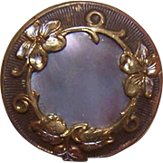 ANTIQUE VICTORIAN Metal & Mother of Pearl Button - Leafy Floral Border!