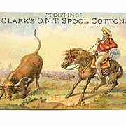 VICTORIAN Trade Card for Clark's O.N.T. Spool Cotton - Cowboy Roping a Steer!