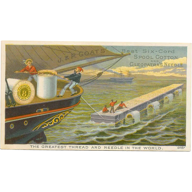 VICTORIAN Trade Card for J&P Coats Best Six-Cord Spool Cotton!