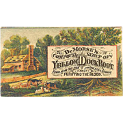 VICTORIAN Trade Card for Dr. Morse's Compound Syrup of Yellow Dock Root!
