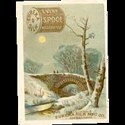VICTORIAN Trade Card for Eureka Silk Thread - Every Spool Warranted - Winter Scene!