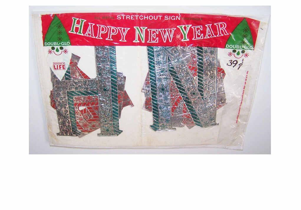 C.1960 DOUBL-GLO Stretchout Sign - Aluminum - Happy New Year!