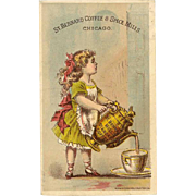 VICTORIAN Trade Card for St. Bernard Coffee & Spice Mills, Chicago - Little Girl Pouring Coffee!