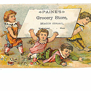 VICTORIAN Trade Card for Paine's Grocery Store - Children at Play!