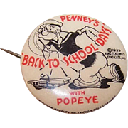 C.1935 Celluloid Advertising Pin for Penneys - Back to School Days with Popeye!