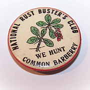 C.1916 National Rust Buster's Club Celluloid Pinback - We Hunt Common Barberry!
