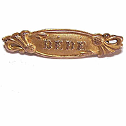 C.1910 FRENCH Gold Tone Metal BEBE Pin for Birth/Christening or First Communion or Your Favorite Doll!