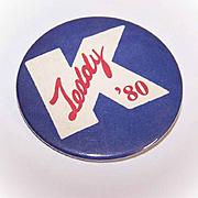 C.1980 Edward Kennedy/Teddy Kennedy Political Campaign Pin/Campaign Button!