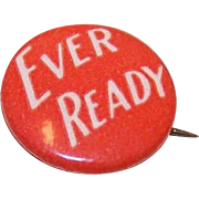 Edwardian Red Celluloid Pinback or Lapel Pin - EVER READY!