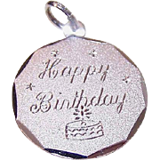 Vintage STERLING SILVER Charm - Disc Charm - Happy Birthday