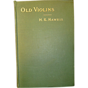 Old Violins by H.R. Haweis