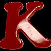 """Shultz Beautiful Cherry Bakelite Initial """"K"""" pin"""