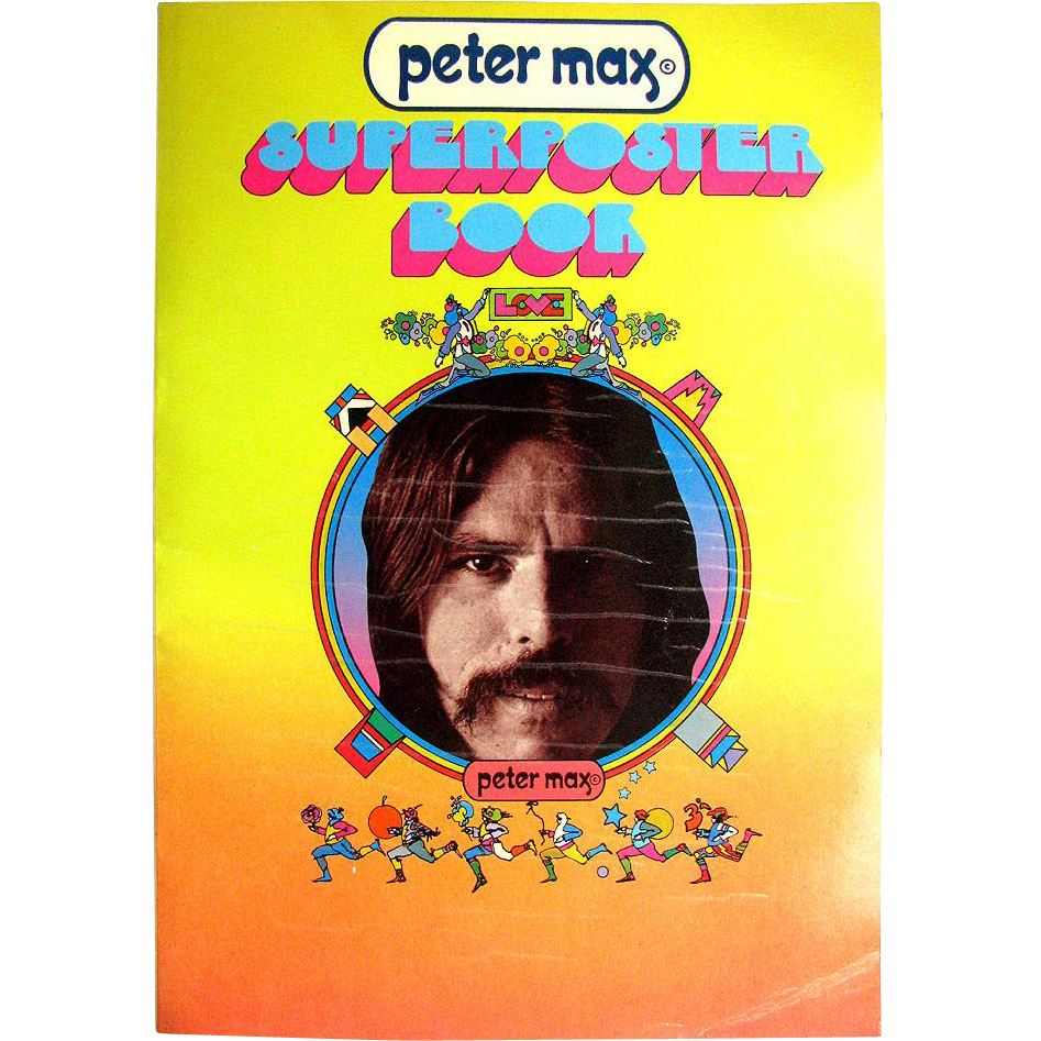 Peter Max Superposter Book 1971 First Edition - All Pages Pictured