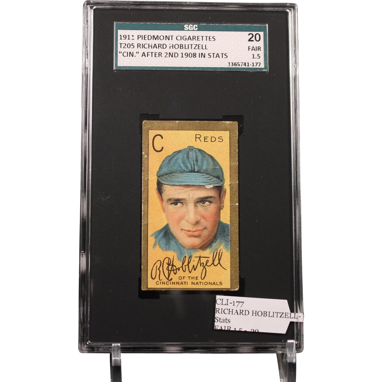 "T205 Richard Hoblitzell - ""Cin'' After 2nd 1908 in Stats SGC"
