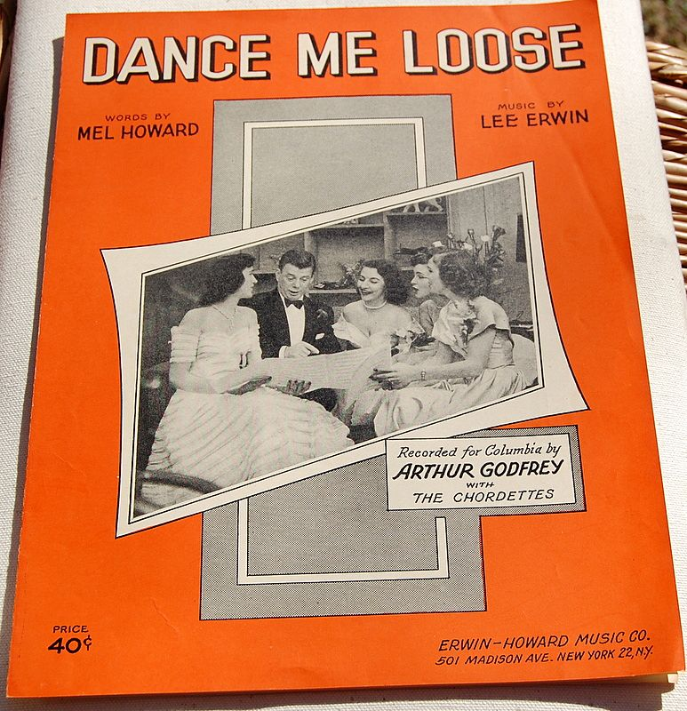 1951 Vintage Sheet Music Dance Me Loose Arthur Godfrey