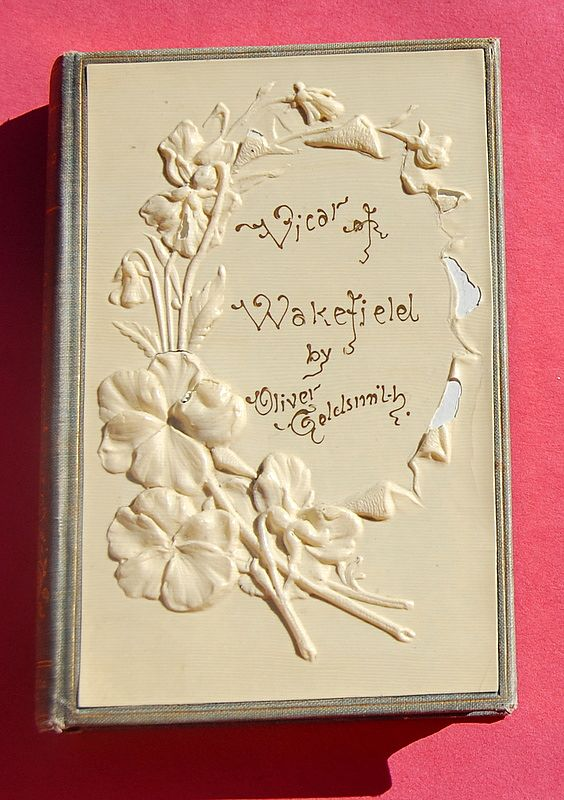 1892  The Vicar Of Wakefield by Oliver Goldsmith