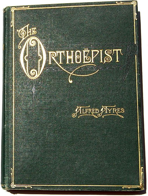 1888 The Orthoepist by Alfred Ayres
