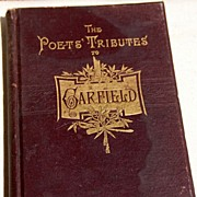 1882 1St Edition The Poets' Tributes to Garfield