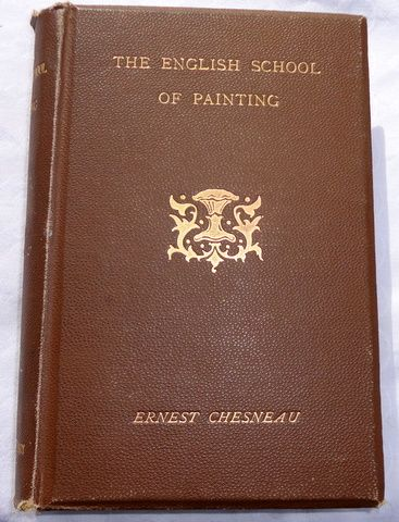 1891 The English School Of Painting By Ernest Chesneau