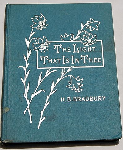 The Light That Is In Thee By Harriet B. Bradbury