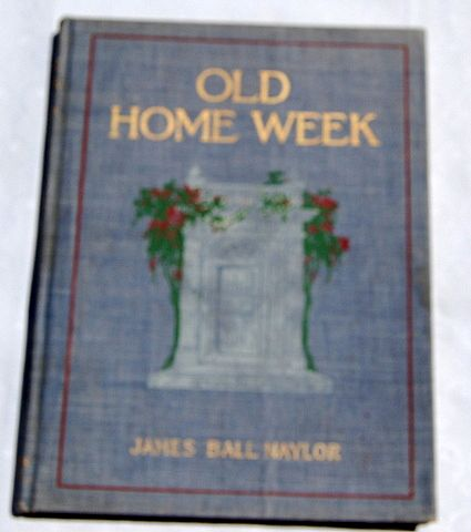 1907 Old Home Week By James Ball Naylor Illustrated By William Kirkpatrickk