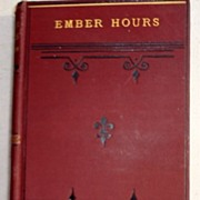 1883 Ember Hours By Rev. W. E. Heygate