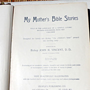 1896 My Mother's Bible Stories Told In The Language Of A Gentle, Loving Mother Conversing With Her Children