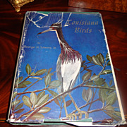 1955 1St Edition Louisiana Birds By George H. Lowery, Jr. PH. D Illustrated By Robert E. Tucker