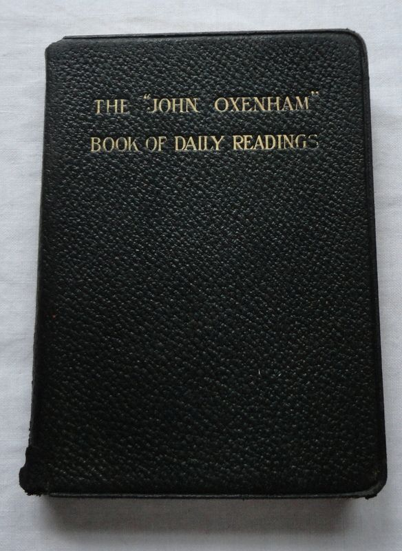 "The ""John Oxenham"" Book Of Daily Readings"