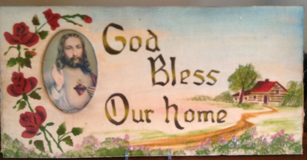 Vintage God Bless Our Home Motto