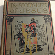 1911 The Story Life Of Jesus By Jesse Lyman Hurlbut