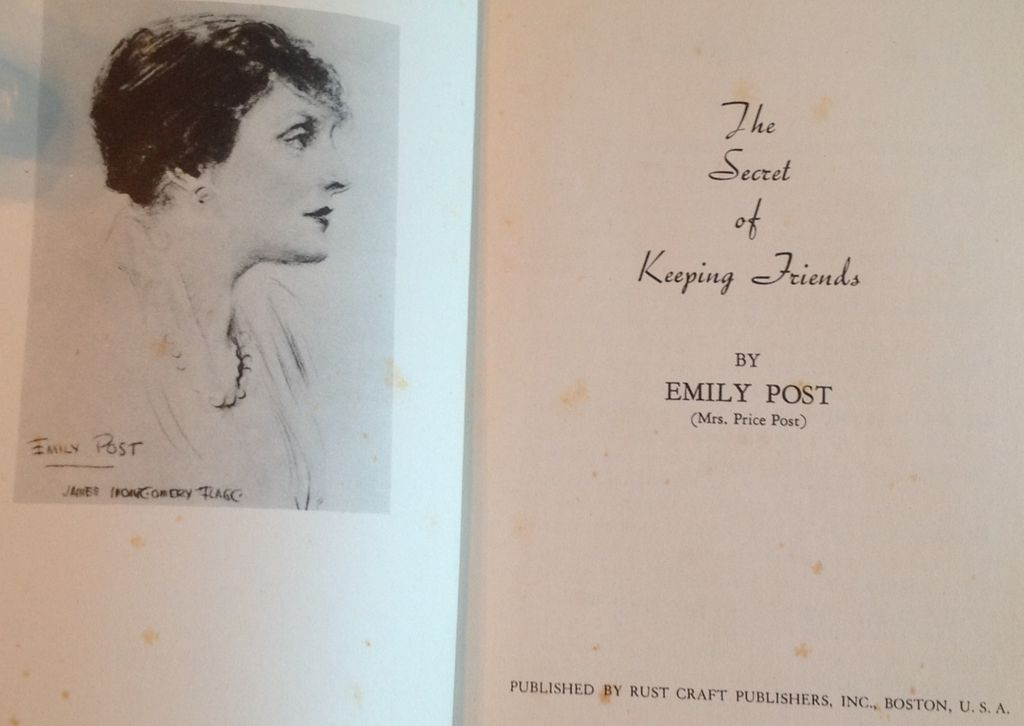 1938 The Secret Of Keeping Friends By Emily Post