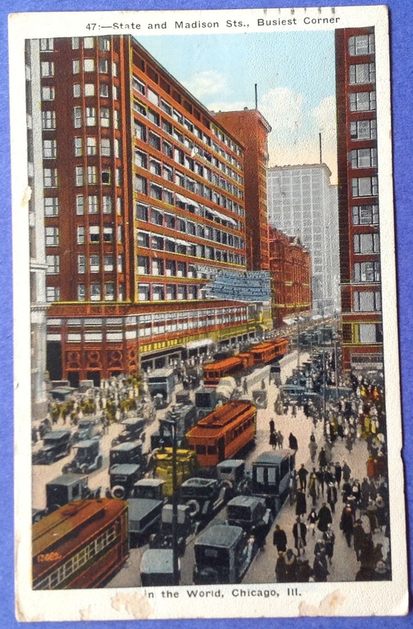 1926 State & Madison Sts., Busiest Corner In The World Post Card Chicago