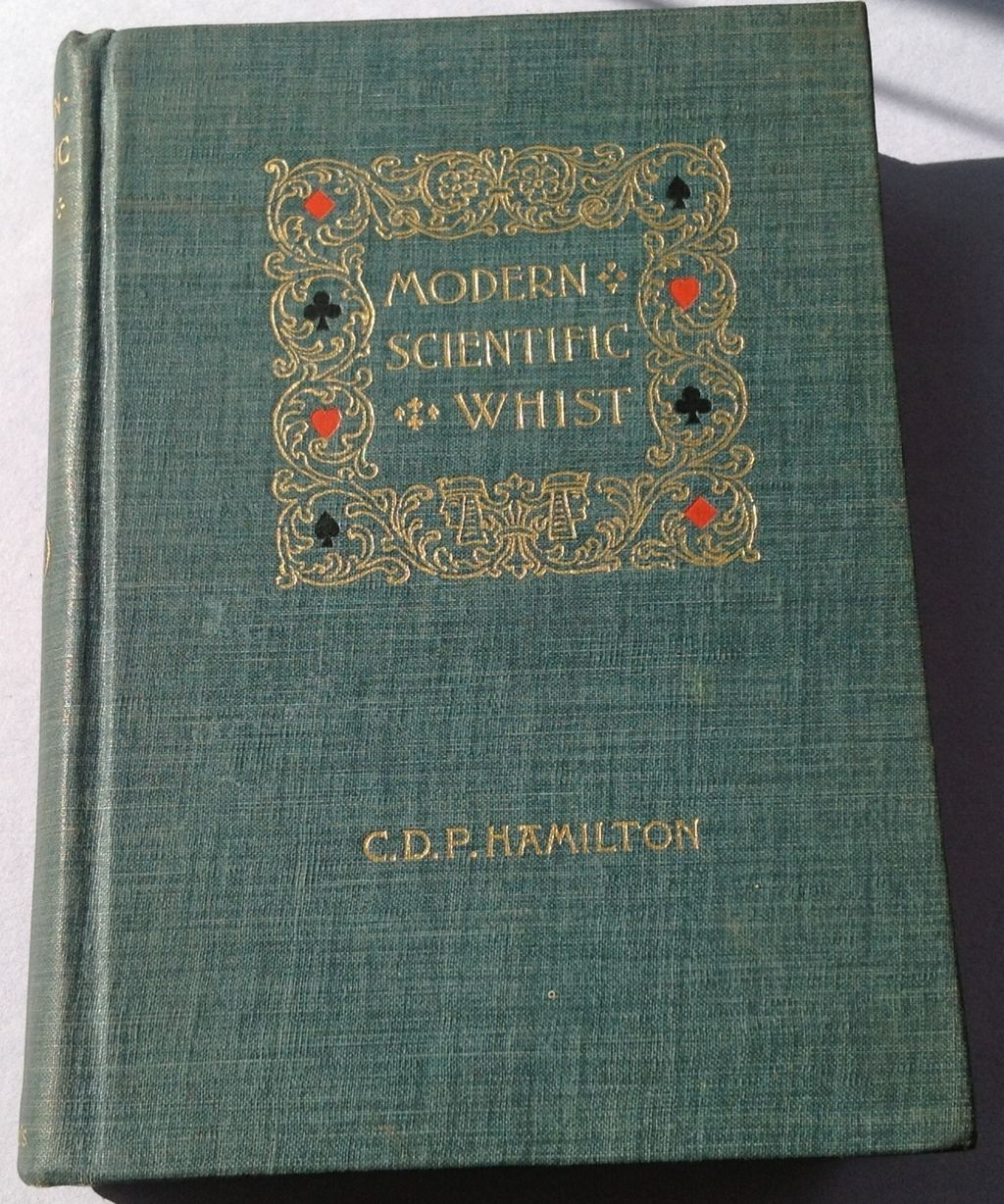 1894 Modern Scientific Whist By C. D. F. Hamilton